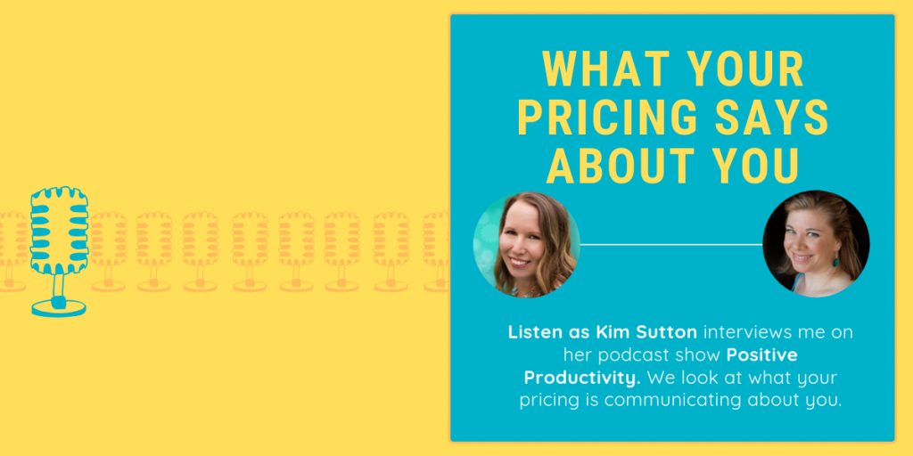 Positive Productivity Podcast - Importance of Pricing