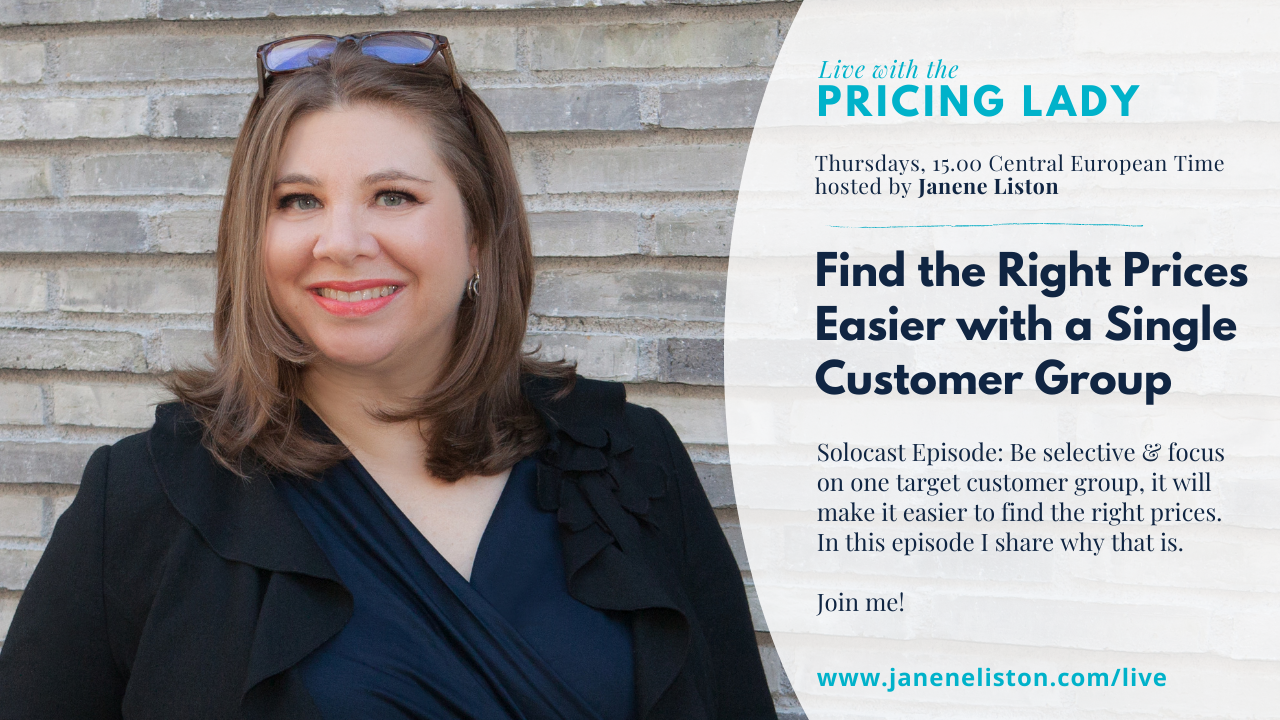 Find the Right Prices Easier with a Single Customer Group: Solocast (E64_Live with the Pricing Lady)