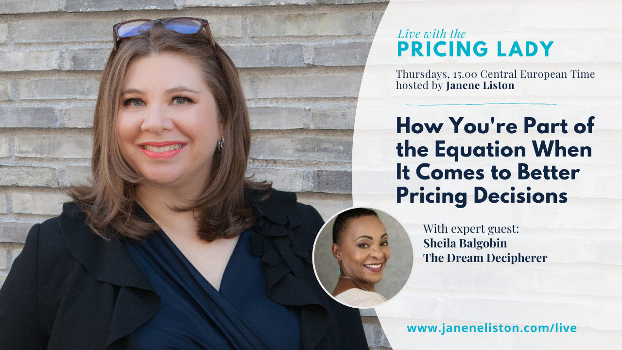 How Your Part of the Equation When It Comes to Better Pricing Decisions   Live with the Pricing Lady
