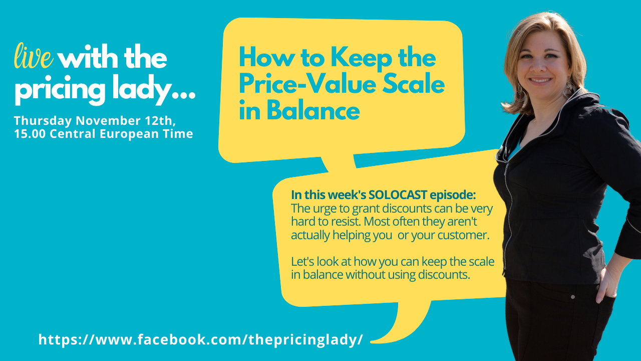 How to Keep the Price Value Scale in Balance: Solocast (E55_Live with the Pricing Lady)