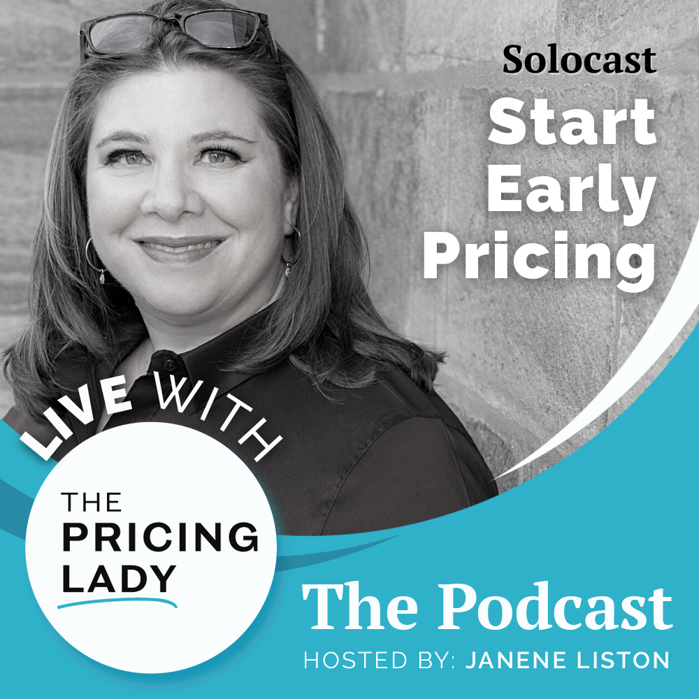 Start with Pricing Early - Podcast Episode